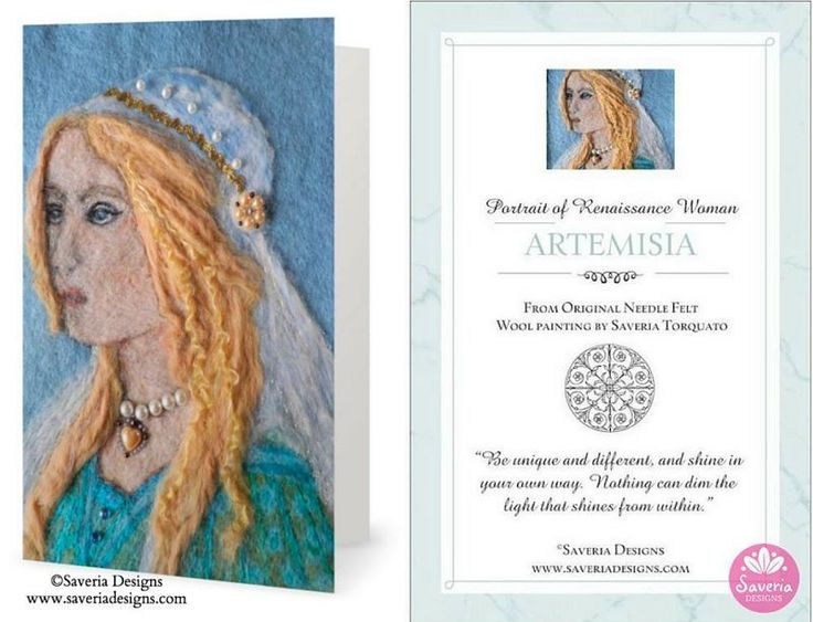 Artemisia - Renaissance Lady Needle Felt Art Print Card with Inspirational Quote Insert by Saveria Designs.