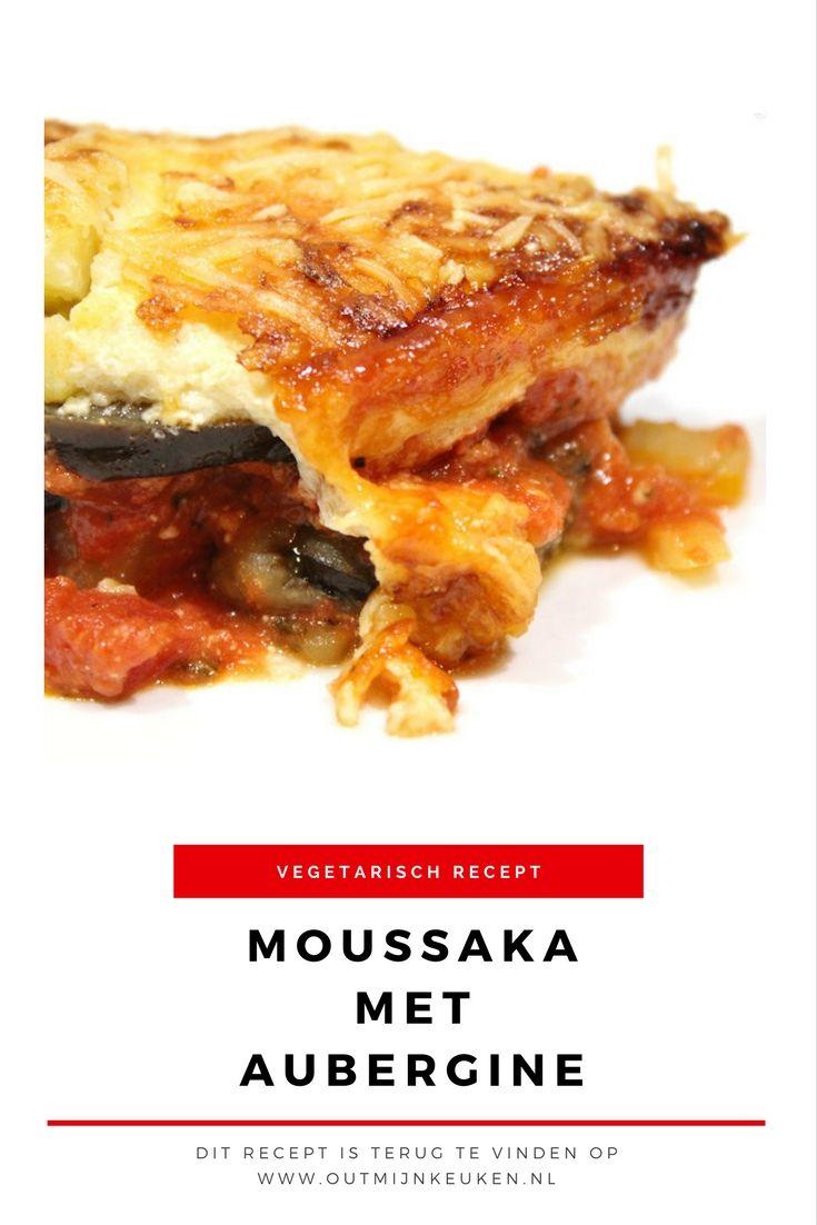 Vegetarisch Recept   Aubergine moussaka met yoghurt