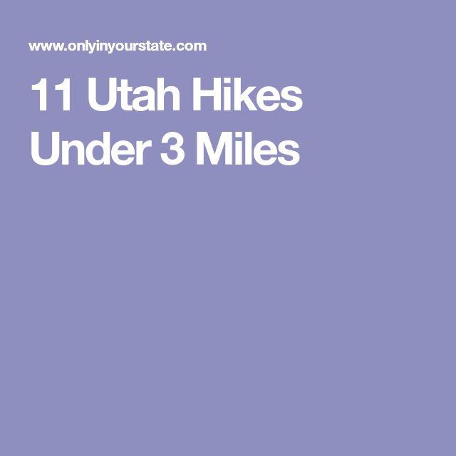 11 Utah Hikes Under 3 Miles