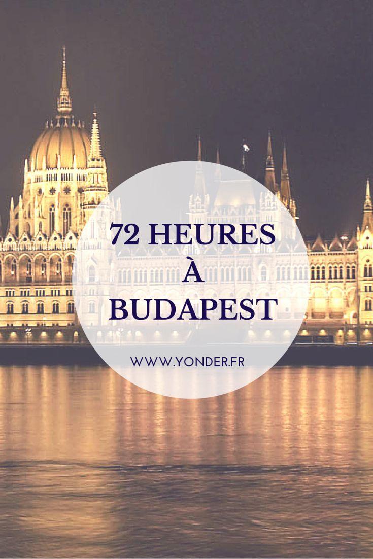 72 heures à Budapest : les meilleures adresses de la capitale hongroise / Yonder