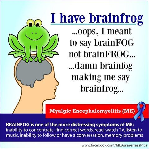 "Many people with Chronic Fatigue Syndrome and fibromyalgia experience episodes of unclear thinking or cognitive dysfunction. They become forgetful, lose their train of thought, forget words or mix them up. This is what is popularly called ""brain fog"" or ""fibro fog."" Following are some basic memory and communication tips that can help you deal with episodes of minor cognitive dysfunction. Here are some common-sense tips http://www.prohealth.com/me-cfs/library/showarticle.cfm?libid=9744"