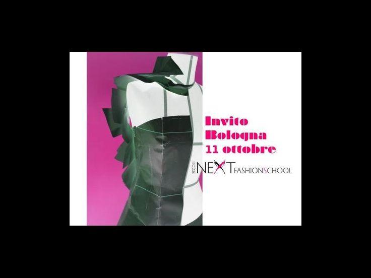 Invito: Bologna 11 Ottobre! | Next Fashion School -Scuola di Moda che prepara stilisti, modellisti e professionisti del Fashion System