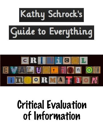 Lots of resources to support the process of critical evaluation of information.