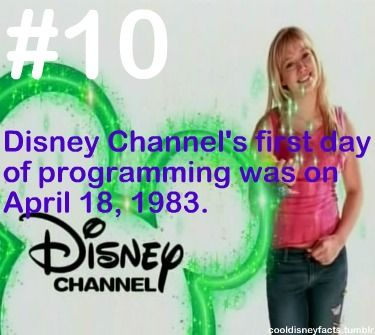 Disney Fun Fact #10: Disney Channel's first day of programming was on April 18, 1983.