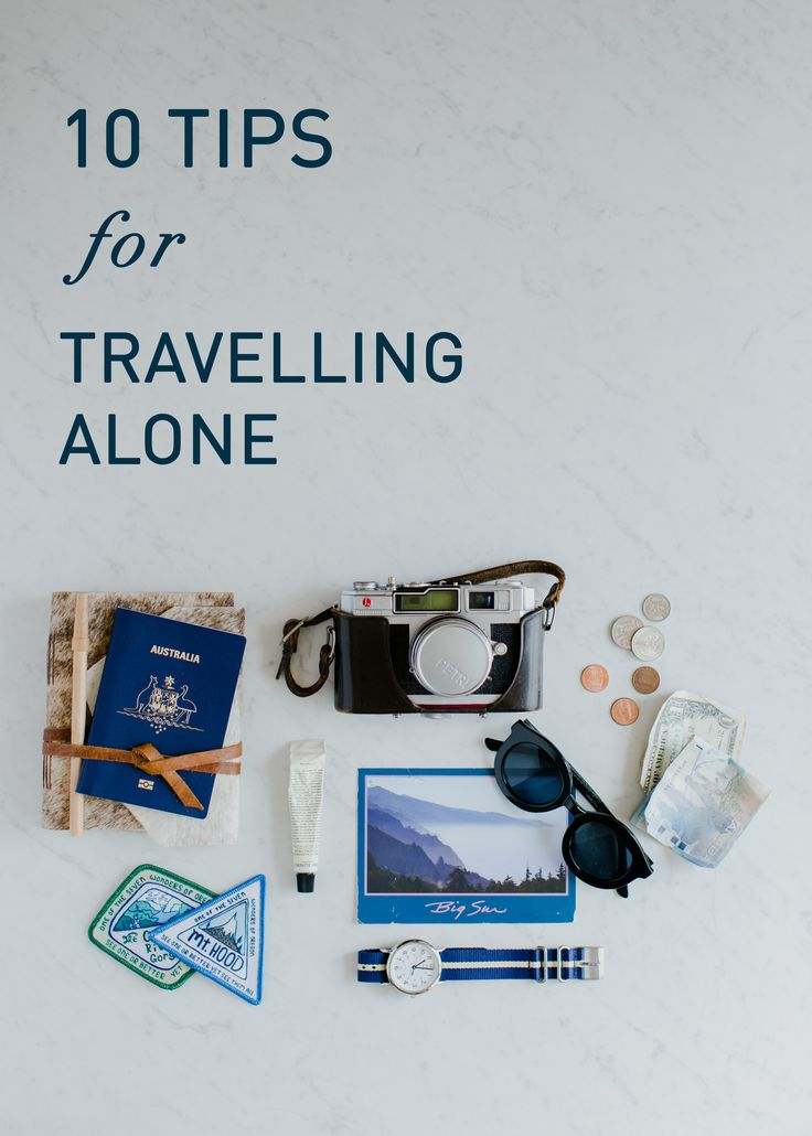 10 Tips for Travelling Alone Tammie Joske Travel Blog