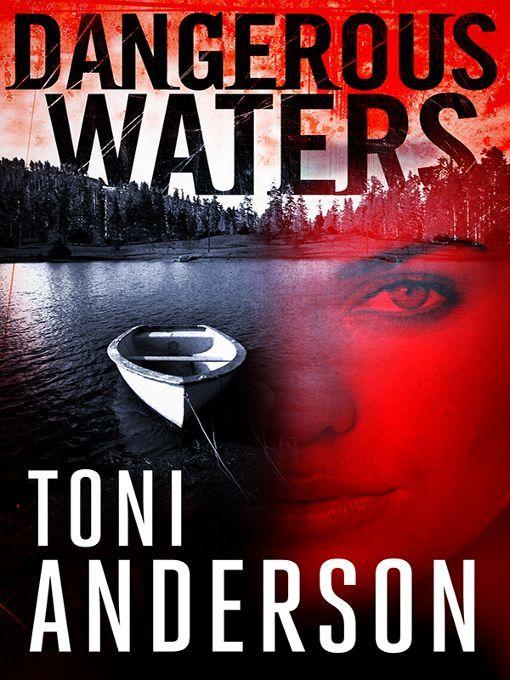 Dangerous Waters (The Barkley Sound Series Book 1) - Kindle edition by Toni Anderson. Romance Kindle eBooks @ Amazon.com.