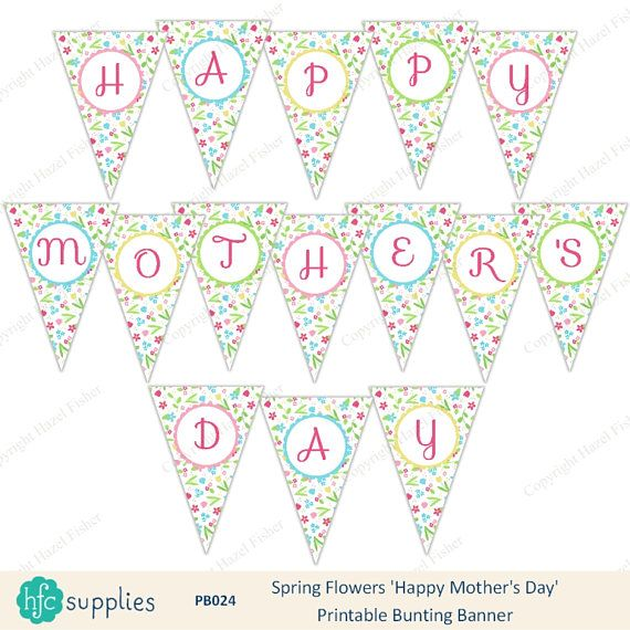 Happy Mother's Day Printable Bunting Banner  pretty Spring Flowers design - Instant Download hfcSupplies Etsy