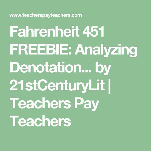 Fahrenheit 451 FREEBIE: Analyzing Denotation... by 21stCenturyLit | Teachers Pay Teachers