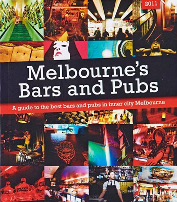 Melbourne Bars & Pubs Guide - handy publication to have if you are booking events at unusual locations.