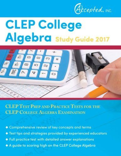 8 best clep and dsst info images on pinterest homeschool high clep college algebra study guide 2017 clep test prep and practice tests for the clep fandeluxe Images