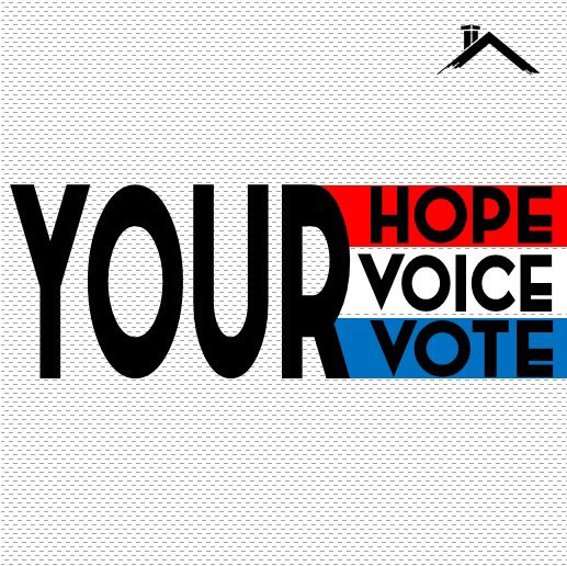 Your hope  Your voice  Your vote  #your #hope #voice #vote
