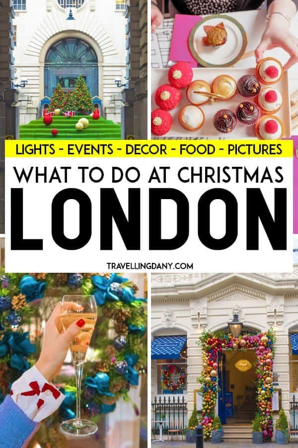 Why Visiting London At Christmas Is Always A Great Idea In 2020 London Christmas London Christmas Lights Christmas Travel