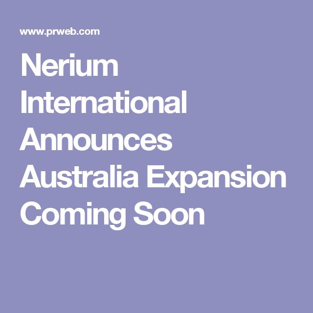 Nerium International Announces Australia Expansion Coming Soon