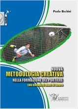 Nuova metodologia creativa nella formazione del portiere - Paolo Bechini http://www.calzetti-mariucci.it/shop/prodotti/nuova-metodologia-creativa-nella-formazione-del-portiere-di-calcio