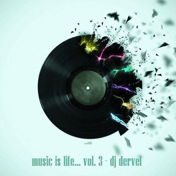 music is life... vol. 3 - dj dervel https://www.mixcloud.com/panagiotisbogris3/music-is-life-vol-3-dj-dervel/