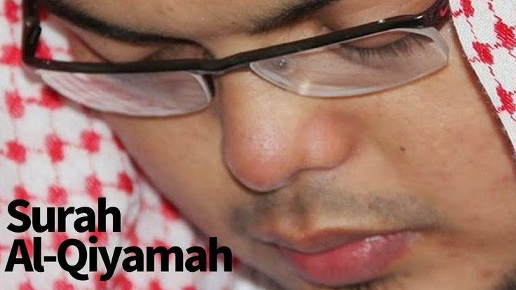 Amazing Quran Recitation    Really Beautiful Voice by Muchlas As Sakalany    Surah Al-Qiyamah