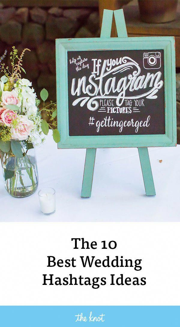 Find The Best Wedding Hashtags Creative And Funny Wedding Hashtag Ideas And Tips For How To Create Your Ow Best Wedding Hashtags Hashtag Ideas Wedding Hashtag