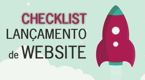 A derradeira checklist de lançamento dum website. http://designportugal.net/checklist-lancamento-website/