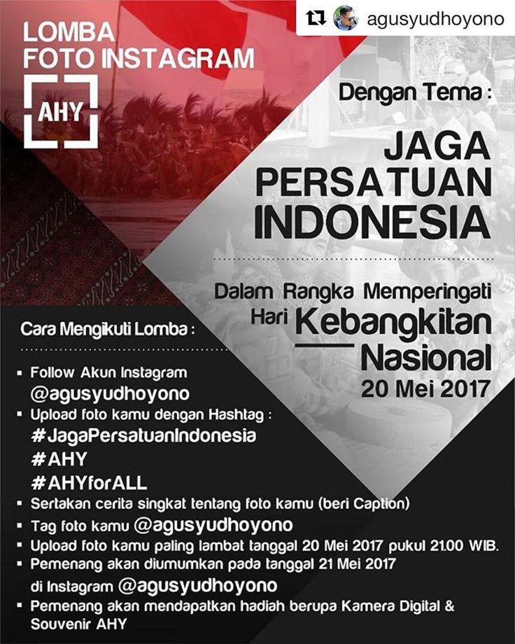 """#Repost @agusyudhoyono (@get_repost) ・・・ Selamat pagi teman-temanku yang baik... Yuk kita sambut Hari Kebangkitan Nasional 20 Mei 2017 dengan foto-foto yang bertemakan """"Jaga Persatuan Indonesia"""". Dapatkan hadiah keren dari saya... 😊😊🙏🙏"""