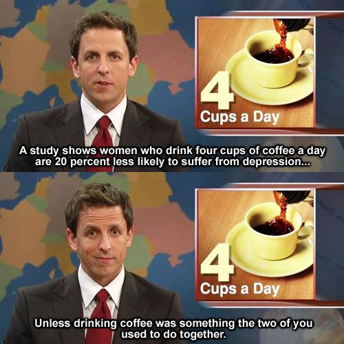 hahaha *unless* drinking coffee was something the two of you used to do together hahaha