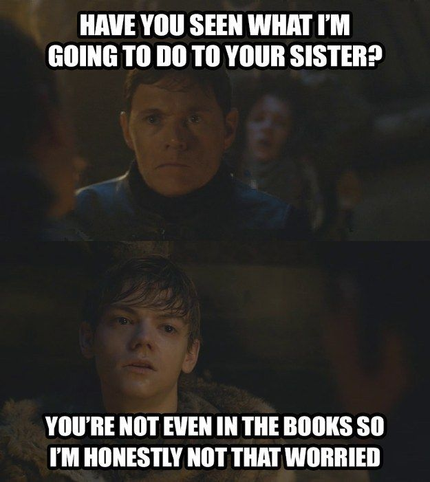 """Fourth wall Jojen. 