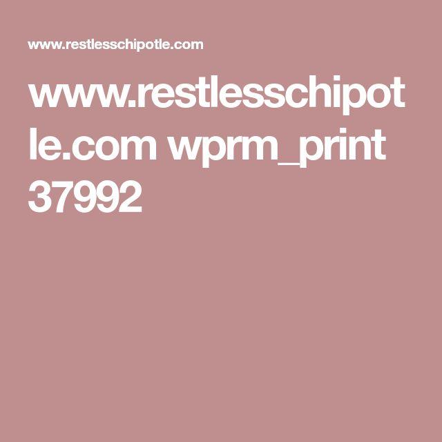 www.restlesschipotle.com wprm_print 37992