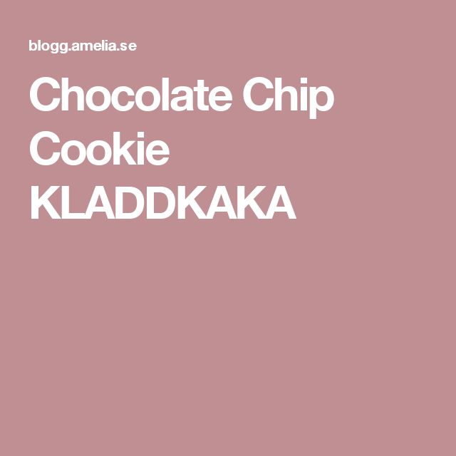 Chocolate Chip Cookie KLADDKAKA
