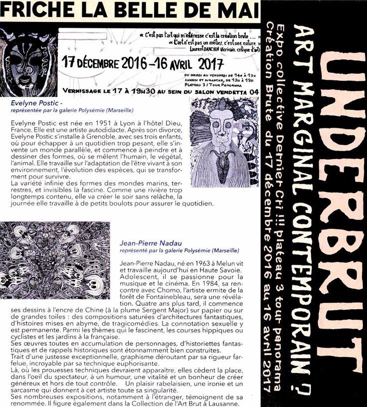 """Nous vous proposons l'exposition """"Underbrut"""" qui aura lieu à la Friche La Belle de Mai à partir de demain soir, jusqu'au 16 avril 2017.  Parmi d'autres, nos artistes Evelyne Postic et Jean Pierre Nadau seront également présents ! #Underbrut #Postic #Nadau"""