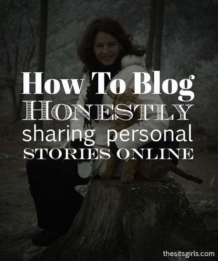 Learn the dos and don'ts of writing personal stories online with these four tips.