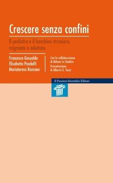 """Crescere senza confini"", Francesco Gesualdo, Elisabetta Pandolfi, Mariateresa Romano"