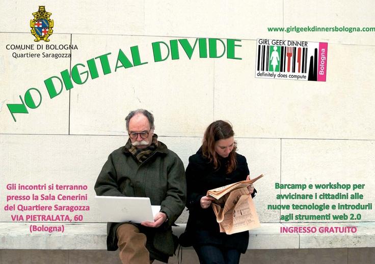 No Digital Divide! http://www.girlgeekdinnersbologna.com/2012/01/24/no-digital-divide-quartiere-saragozza/
