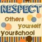 Respect printable for classroom use.  PDF form.  A poster can be created using a poster maker or EXCEL....
