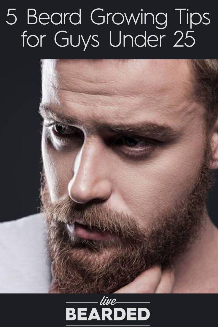 5 Beard Growing Tips for Guys Under 25 | Bearded Men |