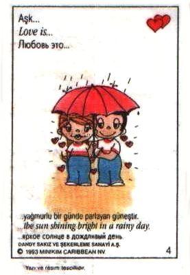"""Love Is (Любовь Это). Вкладыши от жвачки """"Love Is"""". Любовь это... яркое солнце в дождливый день (вкладыши 1993 года)"""