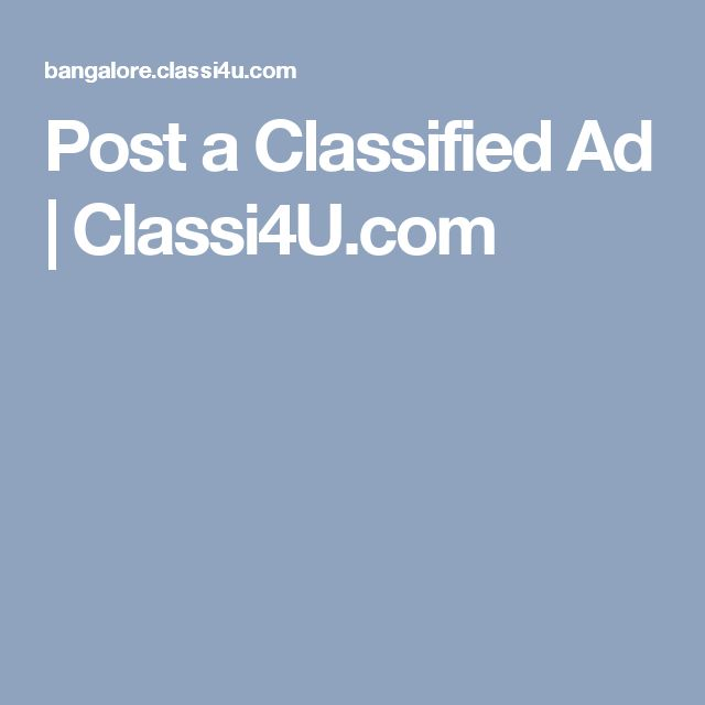 Post a Classified Ad   Classi4U.com