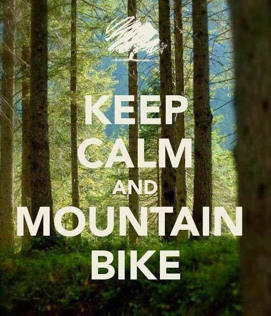 Keep Calm & Mountain Bike. #mtb #Runearly #Runoften
