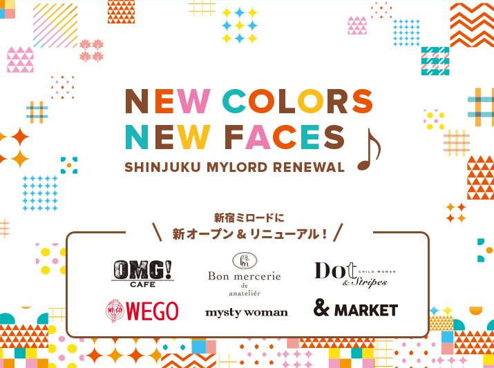 NEW COLOR NEW FACES 新宿ミロードに新オープン&リニューアル!