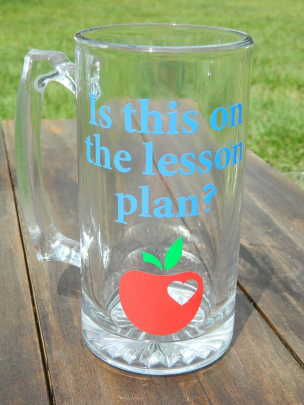 """Male teacher gift """"Is this on the lesson plan?"""" Large Beer MUG with Vinyl decals! Heart Apple!"""