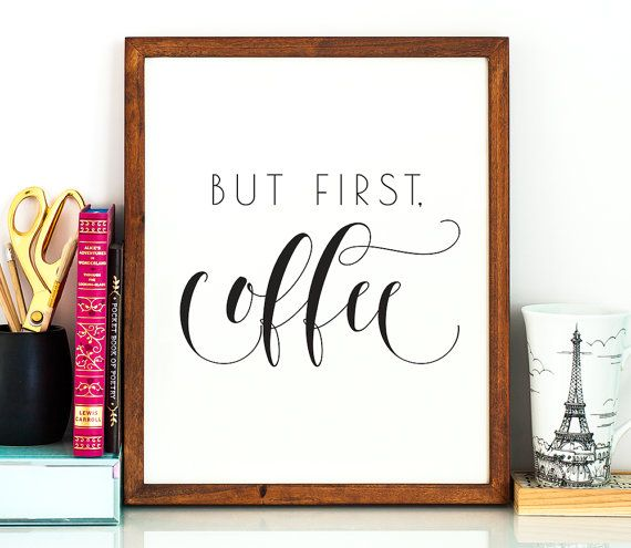 But first coffee PRINTABLE art coffee art by TheCrownPrints