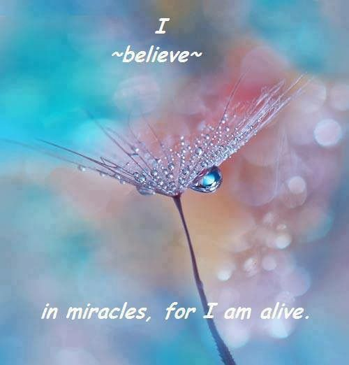So true. Because I am a MIRACLE