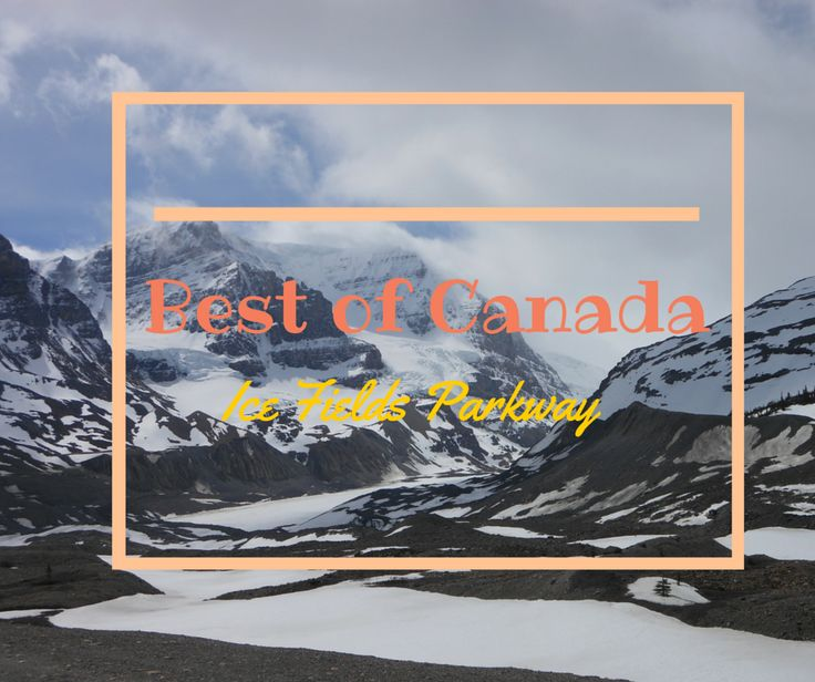 On the blog: Travel the most beautiful highway of Canada: Ice Fields Parkway