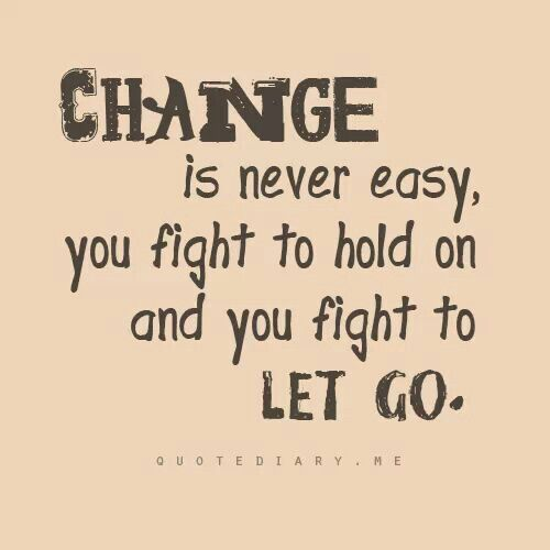 Quotes About Change For The Better: Quotes, Sayings, Faith