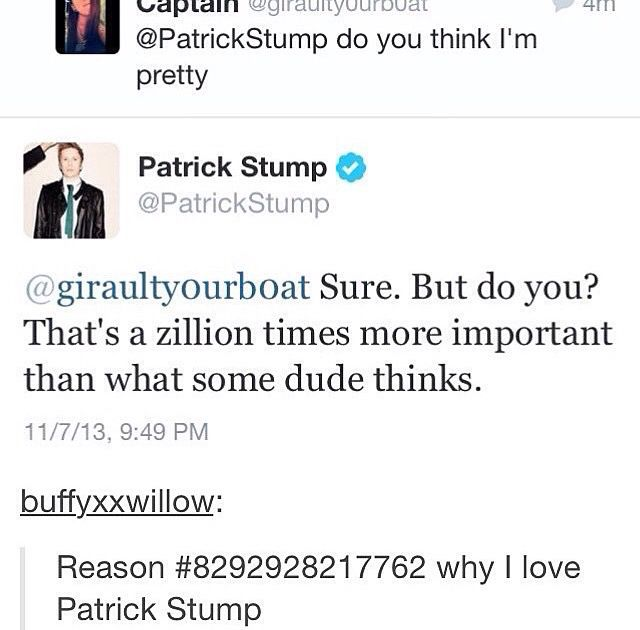Patrick Stump. I love him more than possibly anything in this whole world.