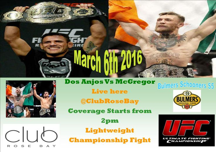 McGregor Vs Dos Anjos  6th of March Live from Club Rose Bay Coverage starts from 2pm