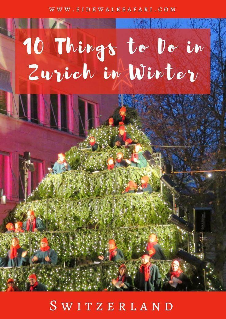 39 Things To Do In Zurich In Winter In 2020 Zurich Switzerland In Winter Switzerland Travel Winter