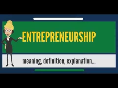 What is ENTREPRENEURSHIP | What does  ENTREPRENEURSHIP Meaning