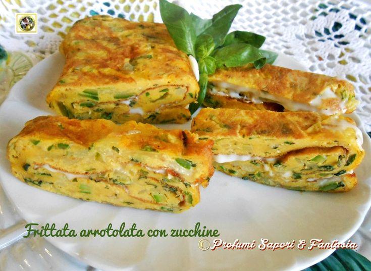 Frittata arrotolata con zucchine Blog Profumi Sapori & Fantasia