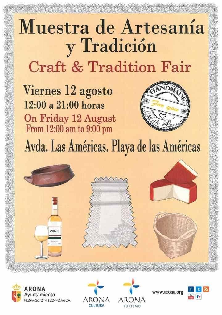 Feria Artesanía Arona, vrijdag 12 augustus aan de Avenida Las Américas (Golden Mile) van Playa de las Américas. Lokale ambachten en gastronomie met muziek..