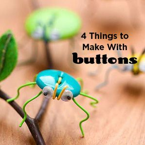 4 Things to Make With Buttons
