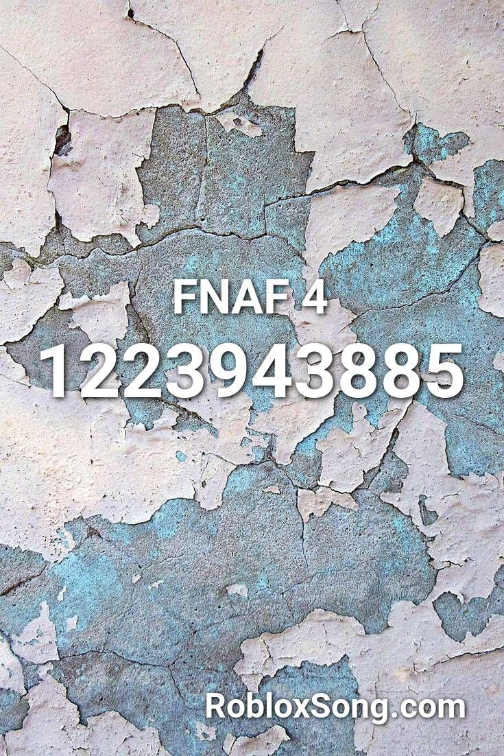 Fnaf 4 Roblox Id Roblox Music Codes In 2020 Roblox Fnaf Music
